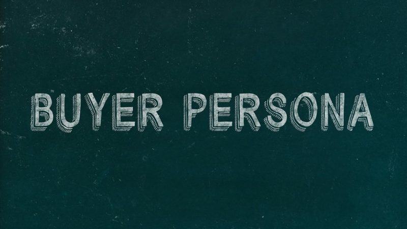 , Buyer Persona and How Can You Think About the Target?